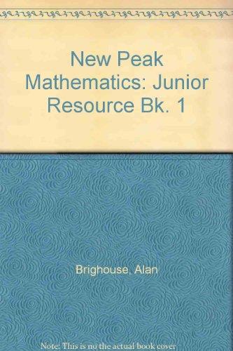 9780174215479: New Peak Mathematics: Junior Resource Bk. 1