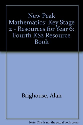 9780174215509: New Peak Mathematics: Key Stage 2 - Resources for Year 6: Fourth KS2 Resource Book