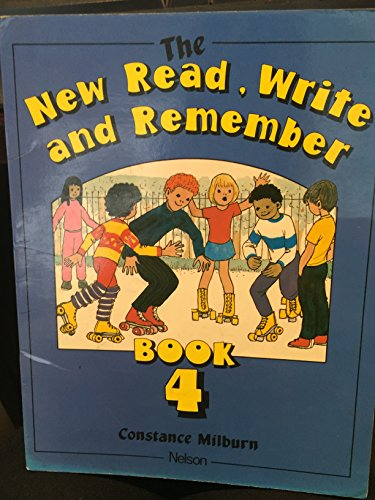 9780174224891: The New Read, Write and Remember: Bk. 4 (New Read, Write & Remember)