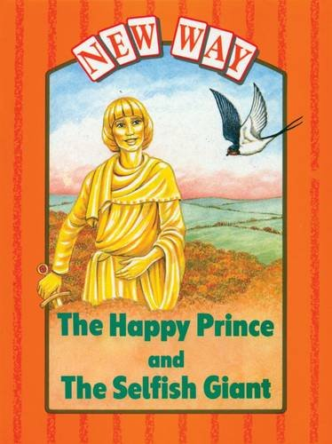 9780174225270: New Way Orange Level Platform Book - The Happy Prince and The Selfish Giant: Platform Books - Happy Prince AND Selfish Giant Orange Level