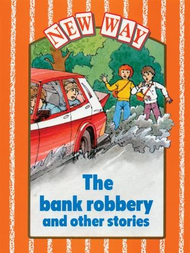9780174225331: The Bank Robbery and other stories (New Way: Orange Level)