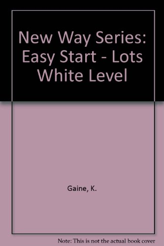 9780174227144: New Way Series: Easy Start - Lots White Level