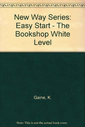 9780174227151: New Way Series: Easy Start - The Bookshop White Level