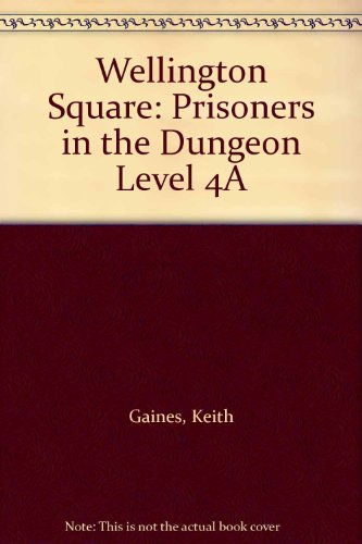 9780174227359: Wellington Square: Prisoners in the Dungeon Level 4A