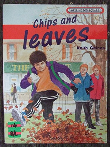 9780174228035: Wellington Square: Chips and Leaves Level 1B