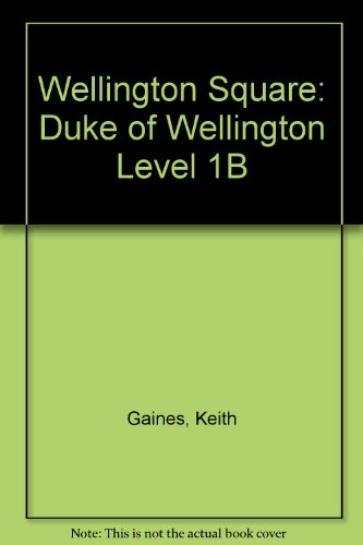 9780174228080: Wellington Square: Duke of Wellington Level 1B