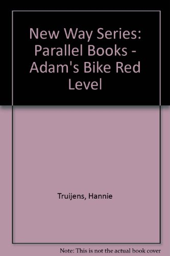 9780174228707: New Way Series: Parallel Books - Adam's Bike Red Level