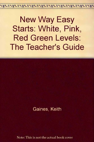 9780174229063: New Way Easy Starts: White, Pink, Red Green Levels: The Teacher's Guide