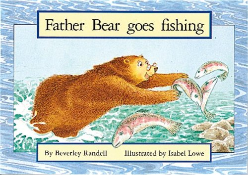 9780174229483: PM Red Set 3 Fiction (8): Father Bear Goes Fishing PM Red Set 3: 1 (Progress with Meaning)