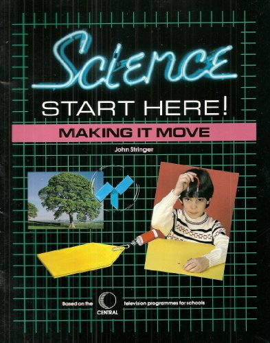 9780174231028: Making it Move (Science Starts Here)