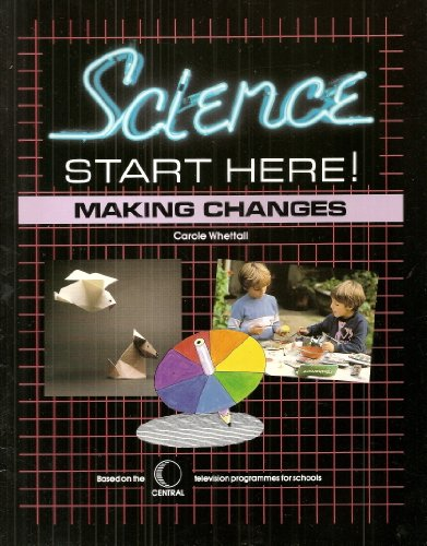 9780174231035: Making Changes (Science Starts Here)