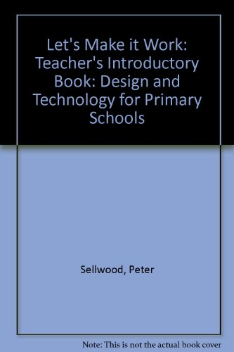 9780174232650: Let's Make it Work: Teacher's Introductory Book: Design and Technology for Primary Schools