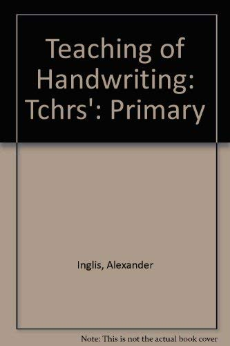 9780174243045: Teaching of Handwriting: Tchrs': Primary