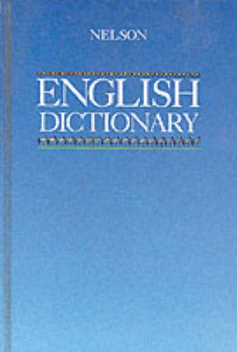 9780174243861: Nelson English Dictionary (Nelsons English dictionary)
