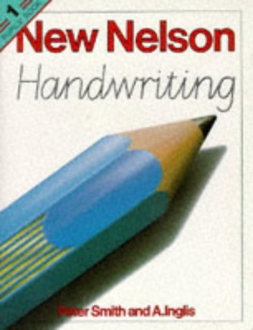 9780174244233: New Nelson Handwriting: Pupils' Book 1: Workbk. 1
