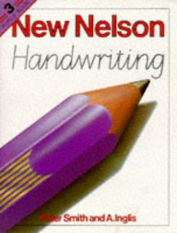 9780174244257: Nelson Handwriting: Bk. 3 (New Nelson handwriting)