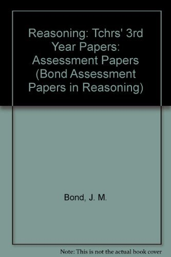 9780174244738: Reasoning: 3rd Year Papers: Assessment Papers (Bond Assessment Papers in Reasoning)