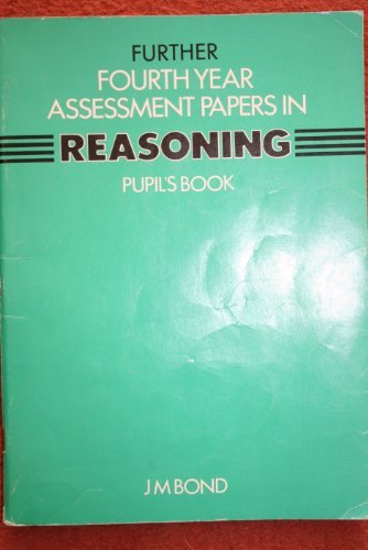 9780174244752: Reasoning: 4th Year Papers: Assessment Papers (Bond Assessment Papers in Reasoning)