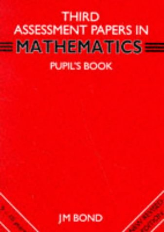 9780174245056: Mathematics: 3rd Year Papers: Assessment Papers (Bond Assessment Papers in Mathematics)