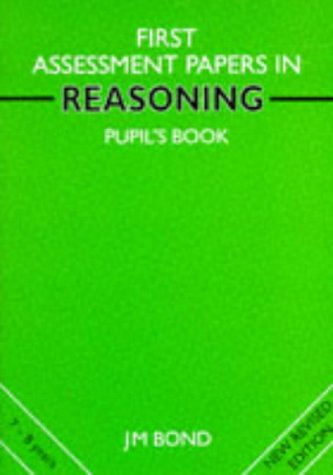 9780174245117: Reasoning: 1st Year Papers: Assessment Papers (Bond Assessment Papers in Reasoning)