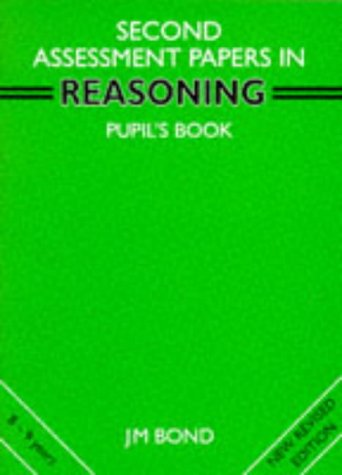 9780174245131: Reasoning: 2nd Year Papers: Assessment Papers (Bond Assessment Papers in Reasoning)