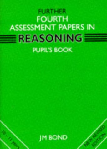 9780174245193: Bond Assessment Papers Fifth Papers in Reasoning 10-11+ Verbal Reasoning: Reasoning 4th Year Papers (Further fourth assessment)