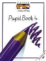 9780174246862: Nelson Handwriting - Pupil Book 4 New Edition: Nelson Handwriting Developing Skills Book 4: Bk.4