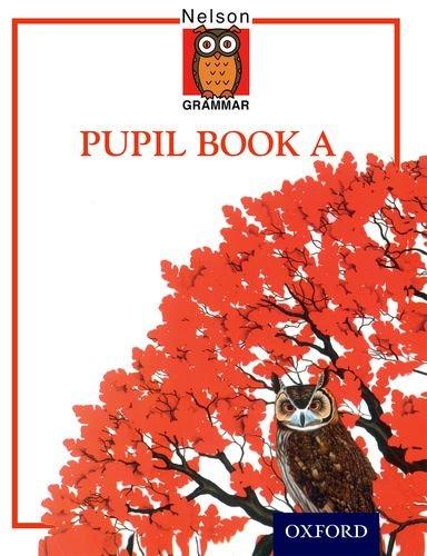 9780174247029: Nelson Grammar - Evaluation Pack: Nelson Grammar - Pupil Book A