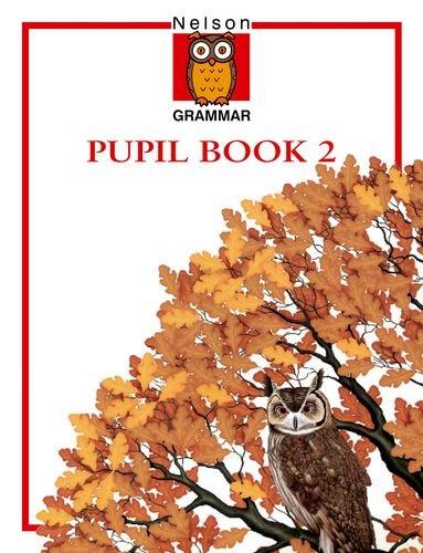 9780174247043: Nelson Grammar - Book 2 (x8): Nelson Grammar - Pupil Book 2