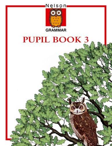 9780174247050: Nelson Grammar Pupil Book 3