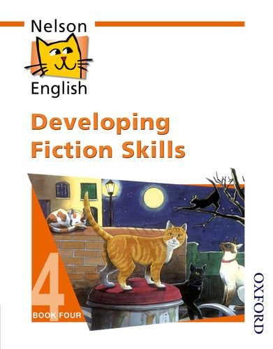 Nelson English - Book 4 Developing Fiction: Wren, Wendy, Jackman,