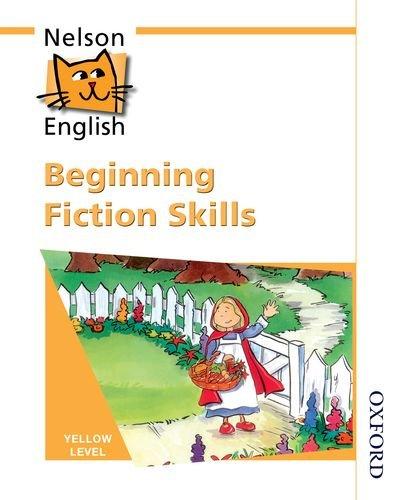 9780174248118: Nelson English - Yellow Level Beginning Fiction Skills