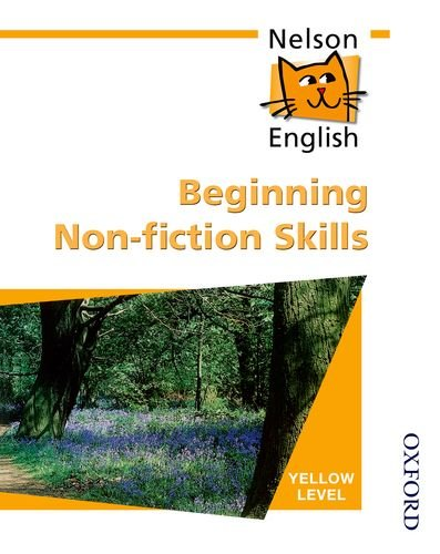 Nelson English - Yellow Level Beginning Non-Fiction: Wren, Wendy, Jackman,