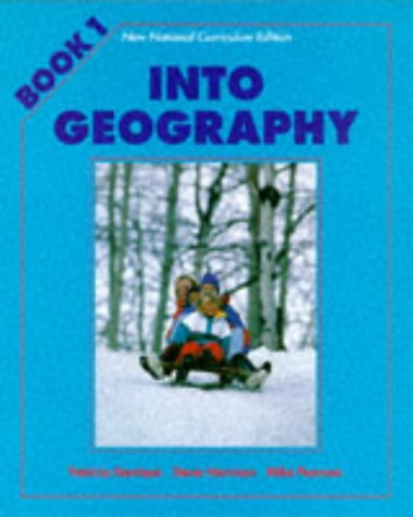Into Geography: Pupil's Book 1: Stephen Harrison, Ann