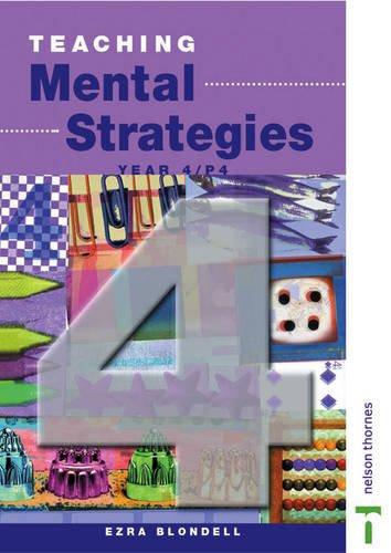 9780174300892: Teaching Mental Strategies - Year 4/P4: Teacher's Book Y4/P5