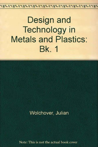 9780174310952: Design and Technology in Metals and Plastics: Bk. 1