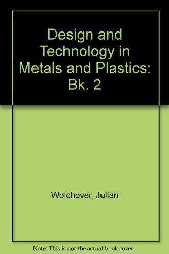 9780174310969: Design and Technology in Metals and Plastics: Bk. 2