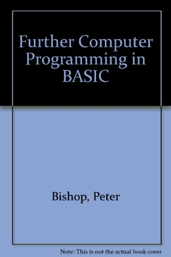 9780174312666: Further Computer Programming in BASIC
