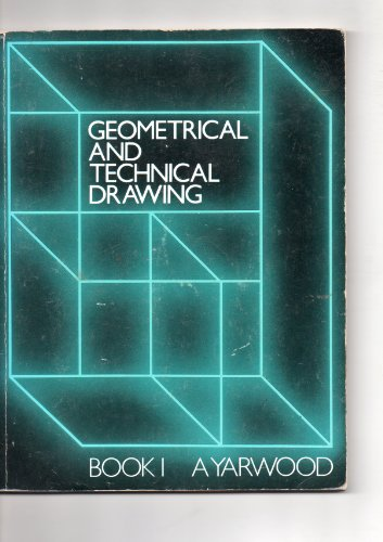 9780174313007: Geometrical and Technical Drawing: Bk. 1