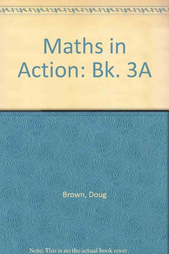 9780174314325: Maths in Action Students' Book 3a (Bk. 3A)