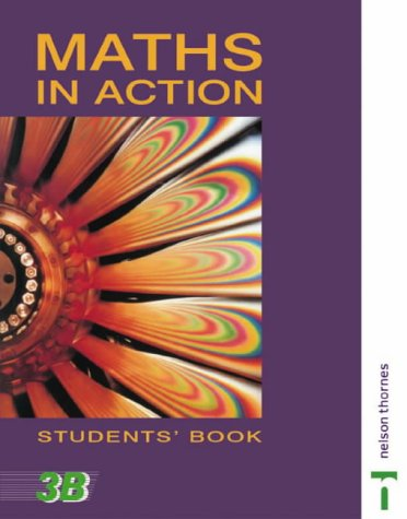 9780174314349: Maths in Action - Students Book 3B: Bk. 3B