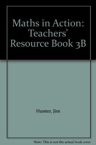 9780174314356: Maths in Action - 3B Teachers Resource Book: Teachers' Resource Book 3B