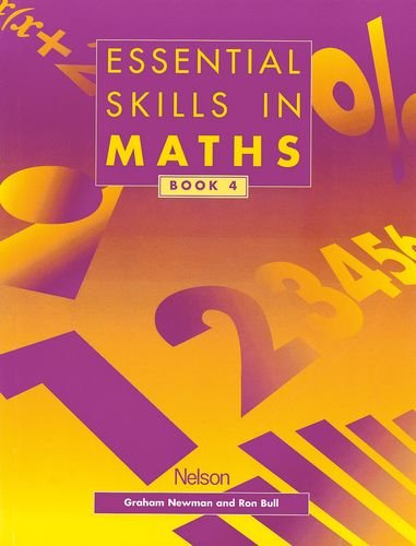 Essential Skills in Maths, Book 4 (Essential Numeracy) (9780174314431) by Graham Newman; Ron Bull
