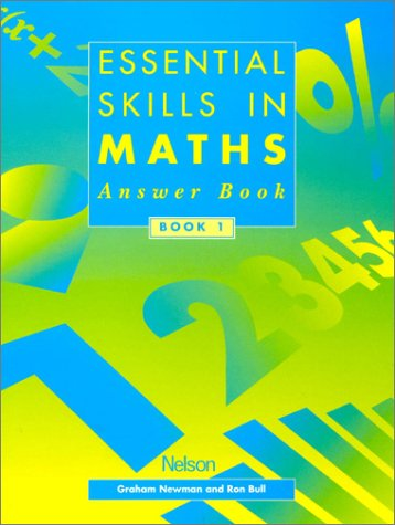 Essential Skills in Maths Book 1 (Essential Numeracy) (9780174314455) by Bull, Ron
