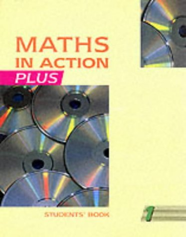 9780174314462: Maths in Action Plus Student's Book 1