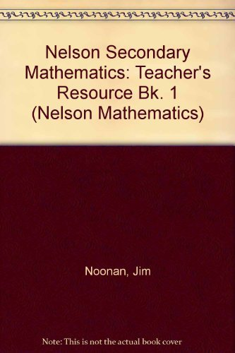 9780174314509: Nelson Secondary Maths - 1 Teachers Resource Book: Teacher's Resource Bk. 1 (Nelson Mathematics)