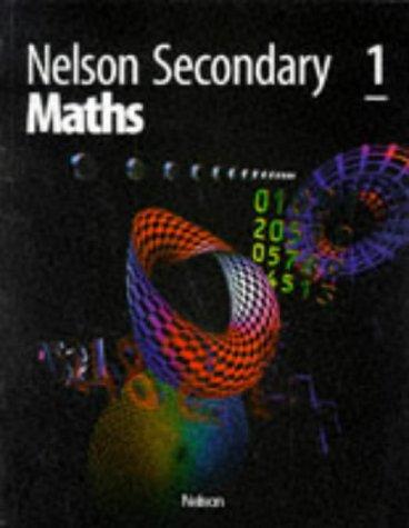 9780174314530: Nelson Secondary Maths - 1: Bk. 1 (Nelson Mathematics)