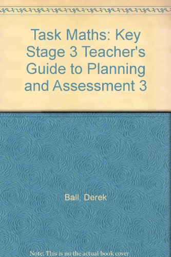 9780174314622: Task Maths: Key Stage 3 Teacher's Guide to Planning and Assessment 3