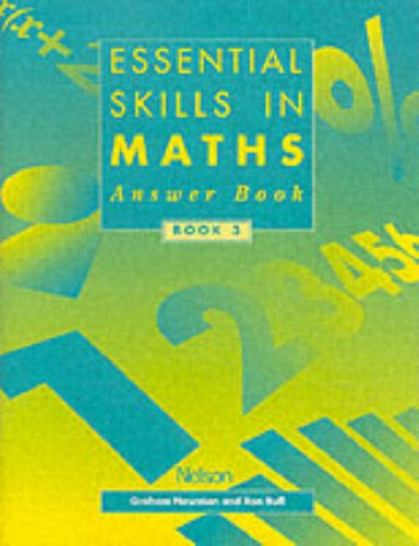 Essential Skills in Maths (Essential Numeracy) (Book 3) (9780174314653) by Newman, Graham; Bull, Ron