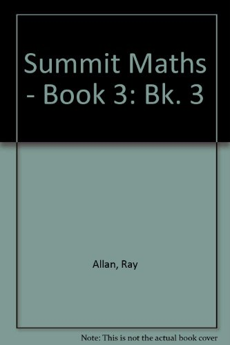 Summit Maths Student's Book (Bk. 3) (0174314922) by Ray Allan